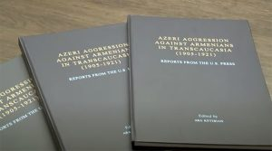 Azeri Aggression against Armenians in Transcaucasia (1905-1921). Reports from the U.S. Press