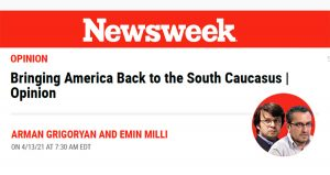 Newsweek Bringing America Back to the South Caucasus